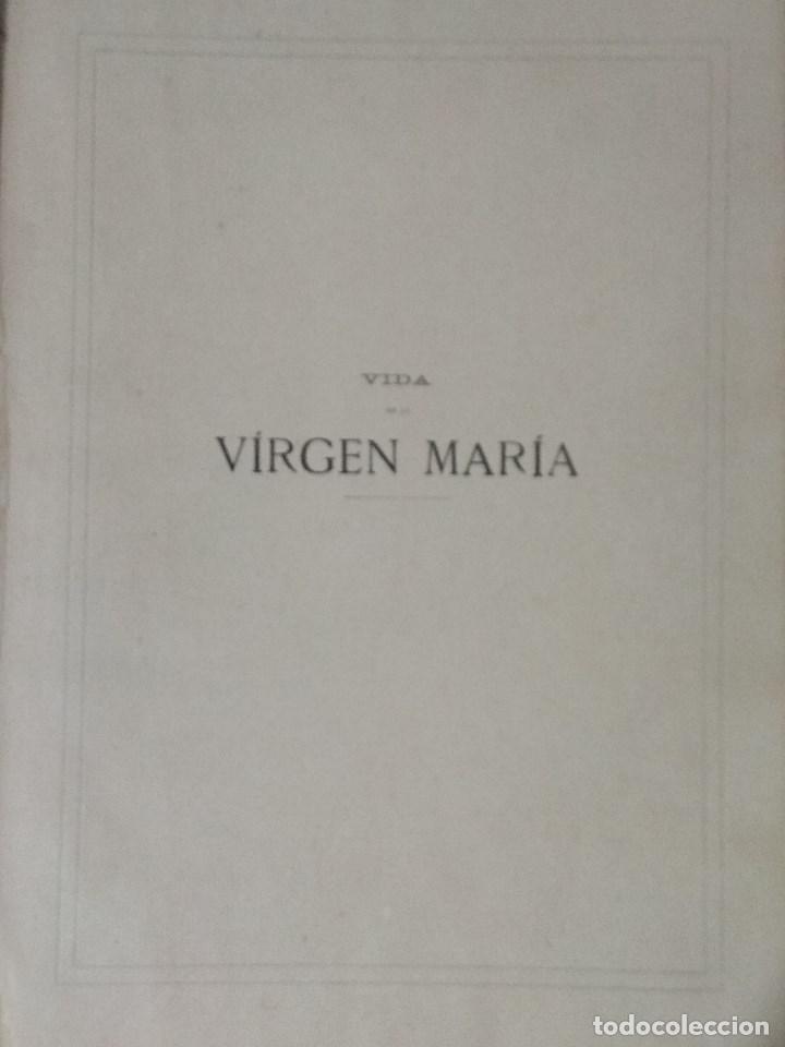 Libros: VIDA DE LA VIRGEN MARIA - En dos tomos que miden 36 x 28 cm - Foto 20 - 168631328