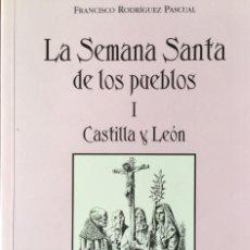 Libros: LA SEMANA SANTA DE LOS PUEBLOS I CATILLA Y LEÓN. NUEVO SIN USAR. REF: AX31. Lote 170512132