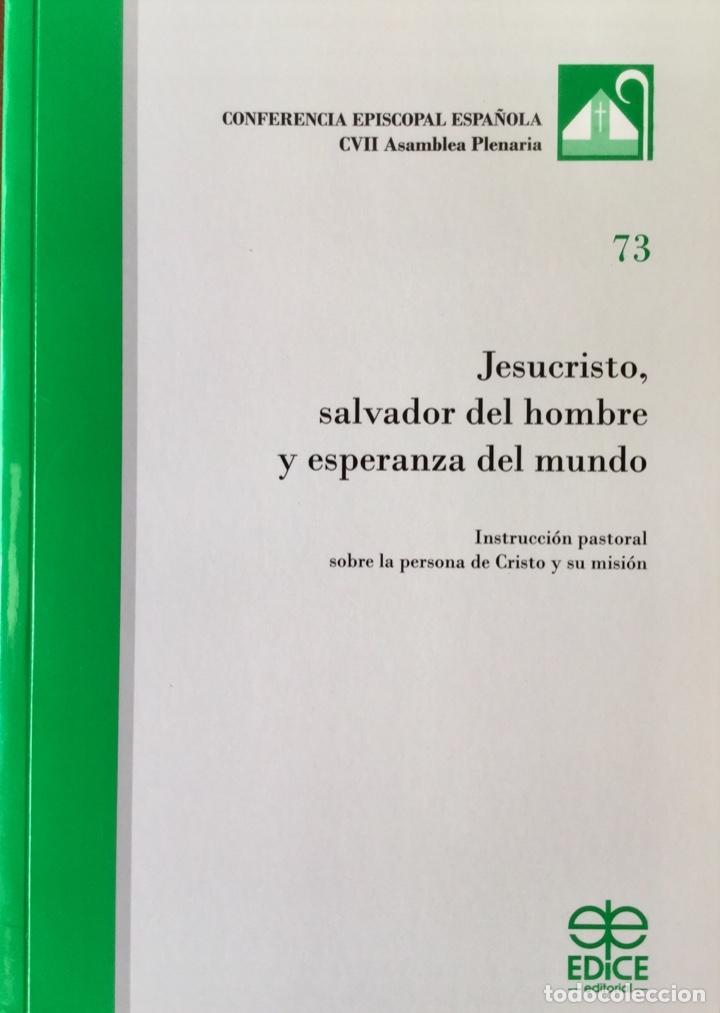 JESUCRISTO, SALVADOR DEL HOMBRE Y ESPERANZA DEL MUNDO. NUEVO. REF: AX106 (Libros Nuevos - Humanidades - Religión)