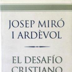 Libros: EL DESAFÍO CRISTIANO. NUEVO. REF: AX116. Lote 171122713