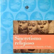 Libros: SINCRETISMO RELIGIOSO. NUEVO REF: AX120. Lote 171125438