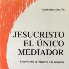Libros: JESUCRISTO EL ÚNICO MEDIADOR. 2 TOMOS. REF: AX128. Lote 171309782