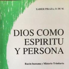 Libros: DIOS COMO ESPÍRITU Y PERSONA. NUEVO REF: AX129. Lote 171310568