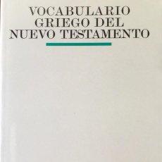Libros: VOCABULARIO GRIEGO DEL NUEVO TESTAMENTO. NUEVO REF: AX137. Lote 171399170