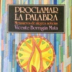 Libros: PROCLAMAD LA PALABRA. NUEVO. REF: AX142. Lote 171403867