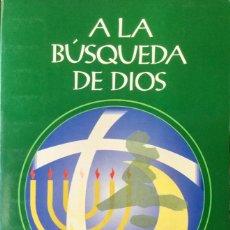 Libros: A LA BÚSQUEDA DE DIOS. NUEVO REF: AX144. Lote 171404580