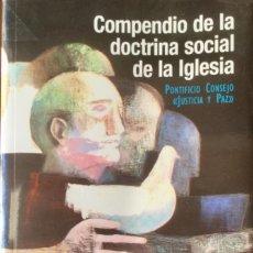 Libros: COMPENDIO DE LA DOCTRINA SOCIAL DE LA IGLÉSIA. NUEVO REF: AX146. Lote 171405537