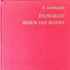 Libros: EVANGELIO SEGÚN SAN MATEO. REF: AX151. Lote 171444677