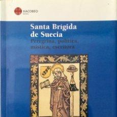 Libros: SANTA BRÍGIDA DE SUECIA. NUEVO REF: AX165. Lote 171585165