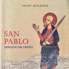 Libros: SAN PABLO. HERALDO DE CRISTO. NUEVO REF: AX166. Lote 171585433