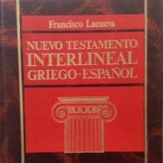 Libros: NUEVO TESTAMENTO INTERLINEAL GRIEGO - ESPAÑOL. NUEVO REF: AX178. Lote 171703285
