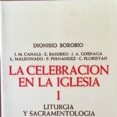 Livros: LA CELEBRACIÓN EN LA IGLESIA I. NUEVO REF: AX158. Lote 172670860