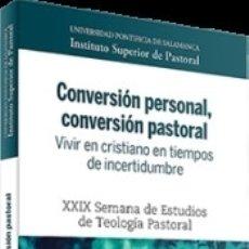 Libros: CONVERSION PERSONAL, CONVERSION PASTORAL. Lote 172765325