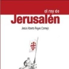 Libros: REY DE JERUSALEN, EL. Lote 172983533