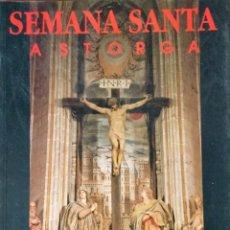 Libros: SEMANA SANTA. ASTORGA. NUEVO REF: AX280. Lote 173088235