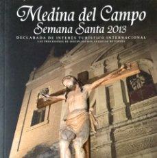 Libros: MEDINA DEL CAMPO. SEMANA SANTA 2013. NUEVO REF: AX282. Lote 173123957