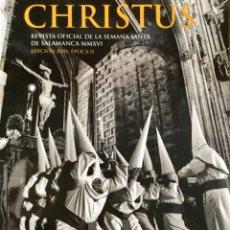 Libros: CHRISTUS. REVISTA OFICIAL SEMANA SANTA DE SALAMANCA. NUEVA REF: AX283. Lote 173125269