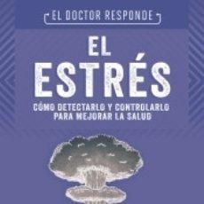 Libros: EL ESTRÉS. EL DOCTOR RESPONDE. Lote 176096692