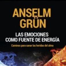 Libros: LAS EMOCIONES COMO FUENTE DE ENERGÍA: CAMINOS PARA SANAR LAS HERIDAS DEL ALMA. Lote 176684493