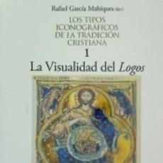 Libros: LA VISUALIDAD DEL LOGOS. Lote 177985842