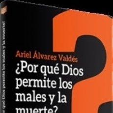 Libros: POR QUE DIOS PERMITE LOS MALES Y LA MUERTE. Lote 179165558