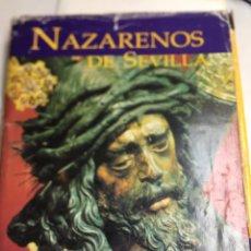 Libros: NAZARENOS DE SEVILLA - TOMO I - ED TARTESSOS - SEMANA SANTA - RELIGION CRISTIANA . Lote 179393357