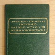 Libros: COMENTARIOS BÍBLICOS AL LECCCIONARIO PARA MISAS VOTIVAS. REF: AX459. Lote 180879348