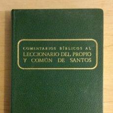 Libros: COMENTARIOS BÍBLICOS AL LECCIONARIO DEL PROPIO Y COMÚN DE LOS SANTOS. REF: AX460. Lote 180879927