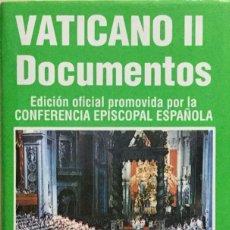 Libros: VATICANO II DOCUMENTOS. REF: AX469. Lote 182574170