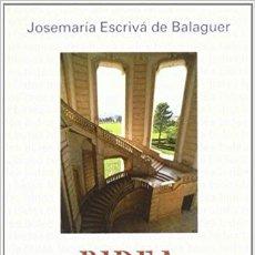 Libros: BIDEA (JOSÉ Mª ESCRIVÁ DE BALAGUER) EUNSA 2000. Lote 183174333