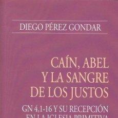 Libros: CAÍN, ABEL Y LA SANGRE DE LOS JUSTOS (DIEGO PÉREZ GONDAR) EUNSA 2014. Lote 183682675