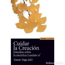 Libros: CUIDAR LA CREACIÓN (TOMÁS TRIGO) EUNSA 2016. Lote 184369886