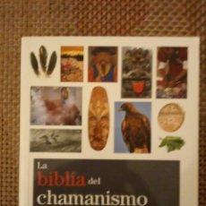Libros: LA BIBLIA DEL CHAMANISMO. Lote 185727980