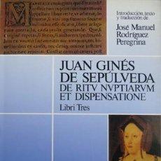Libros: SEPÚLVEDA, JUAN GINÉS DE. DE RITU NUPTIARUM ET DISPENSATIONE LIBRI TRES. 1993.. Lote 187313527