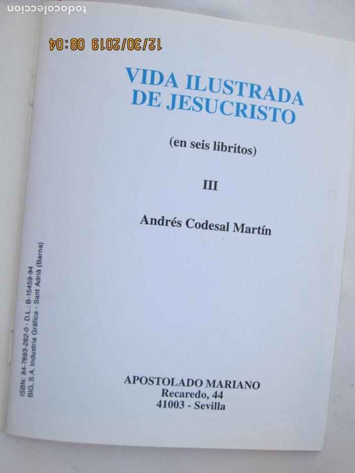 Libros: VIDA ILUSTRADA DE JESUCRISTO III - ANDRÉS CODESAL MARTÍN - APOST. MARIANO - Foto 2 - 189623515