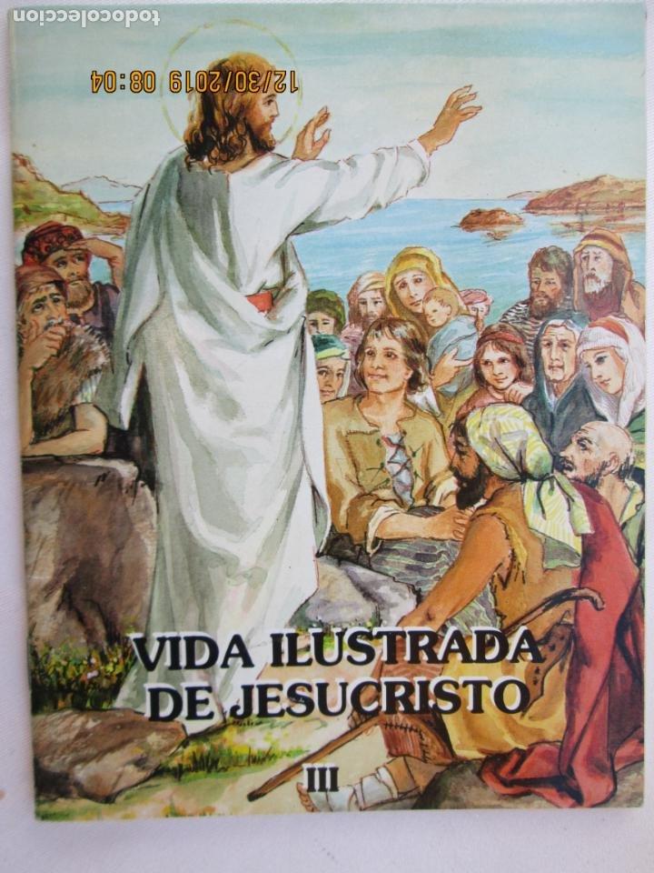 VIDA ILUSTRADA DE JESUCRISTO III - ANDRÉS CODESAL MARTÍN - APOST. MARIANO (Libros Nuevos - Humanidades - Religión)