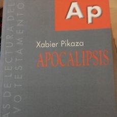 Libros: APOCALIPSIS GUÍAS DE LECTURA DEL NUEVO TESTAMENTO XABIER PIKAZA. Lote 190622693
