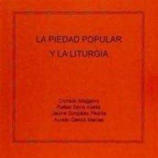Libros: PIEDAD POPULAR Y LA LITURGIA, LA. Lote 191080697