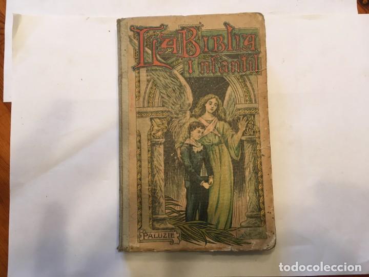 Libros: libro antiguo la biblia infantil de 1918 de M.R.P.RAMON BULDU - Foto 2 - 191482151
