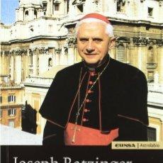 Libros: JOSEPH RATZINGER, UNA BIOGRAFÍA. Lote 191682032