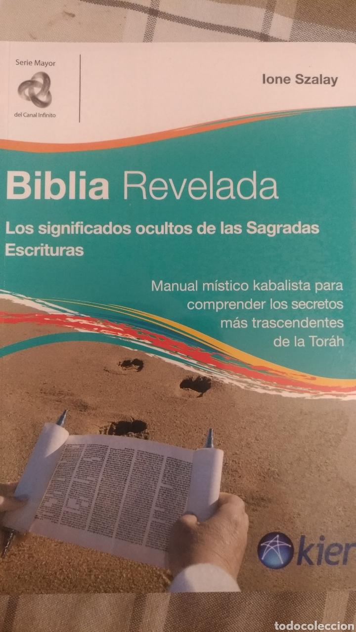 BIBLIA REVELADA, POR IONE SZALAY - EDITORIAL KIER - ARGENTINA (Libros Nuevos - Humanidades - Religión)