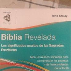 Libros: BIBLIA REVELADA, POR IONE SZALAY - EDITORIAL KIER - ARGENTINA. Lote 193081405