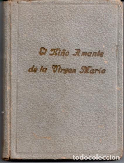 LIBRITO RELIGIOSO: EL NIÑO AMANTE DE LA VIRGEN MARIA (Libros Nuevos - Humanidades - Religión)