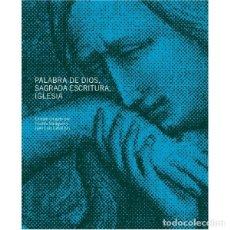 Libros: PALABRA DE DIOS, SAGRADA ESCRITURA, IGLESIA (VICENTE BALAGUER, ED.) EUNSA 2008. Lote 194322730