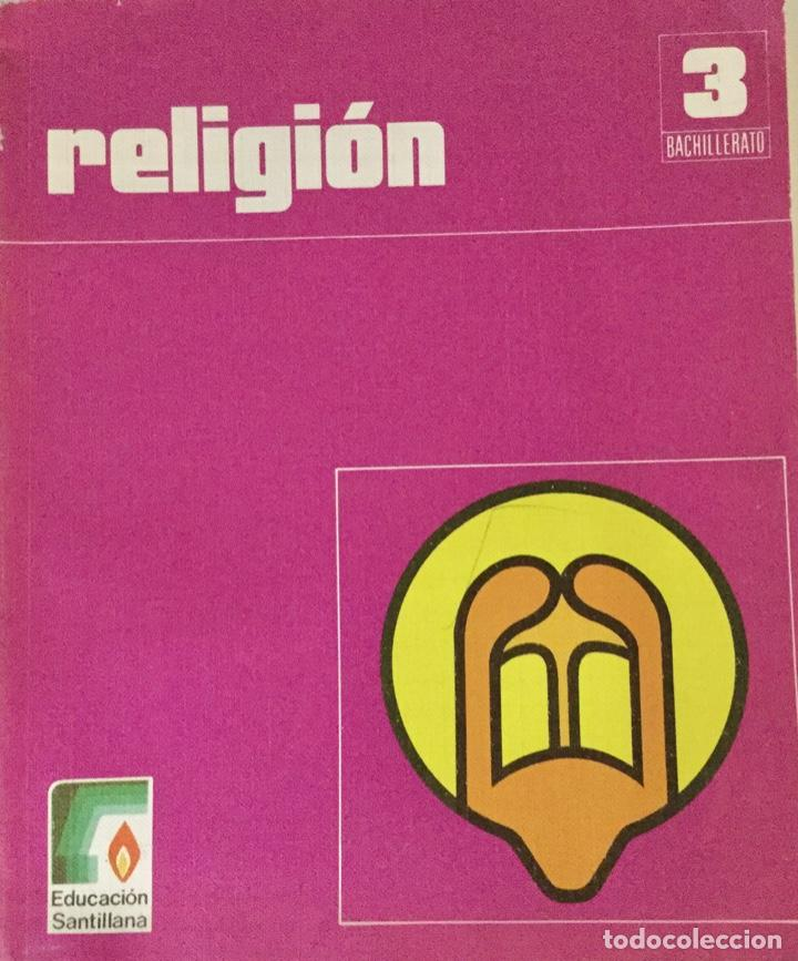 RELIGIÓN 3º BUP SANTILLANA. NUEVO (Libros Nuevos - Humanidades - Religión)