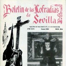 Libri: BOLETIN DE LAS COFRADIAS DE SEVILLA Nº 304 ENERO 1985. Lote 194992292