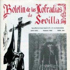 Libri: BOLETIN DE LAS COFRADIAS DE SEVILLA Nº 305 FEBRERO 1985. Lote 194992335