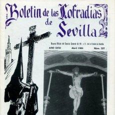 Libri: BOLETIN DE LAS COFRADIAS DE SEVILLA Nº 307 ABRIL 1985. Lote 194992462