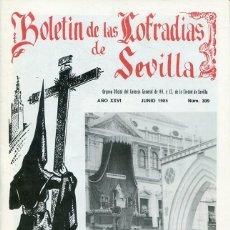 Libri: BOLETIN DE LAS COFRADIAS DE SEVILLA Nº 309 JUNIO 1985. Lote 194992548