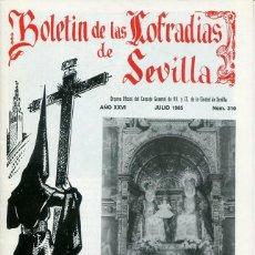 Libri: BOLETIN DE LAS COFRADIAS DE SEVILLA Nº 310 JULIO 1985. Lote 194992583